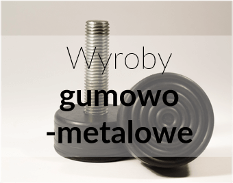 wyroby-metalowo-gumowe